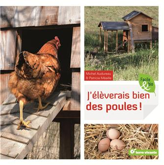 J´élèverai bien des poules